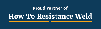 Proud Partner of How to Resistance Weld